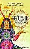 Artemis - L'esprit indomptable en chaque femme !