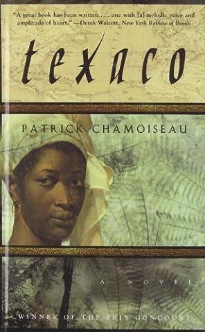 Texaco Reprint edition by Chamoiseau, Patrick, Rejouis, Rose-Myriam, Vinokurov, Val (2008) Library