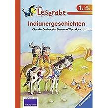 Indianergeschichten (Leserabe - Schulausgabe in Broschur)