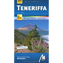 Teneriffa MM-Wandern: Wanderführer mit GPS-kartierten Routen.