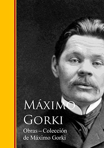 Obras  - Coleccion de Maximo Gorki por Máximo Gorki