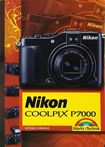Nikon Coolpix P7000: komplett in Farbe (Kamerahandbücher)