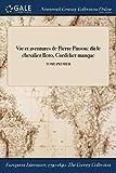 Vie et aventures de Pierre Pinson: dit le chevalier Bero, Cordelier manque; TOME PREMIER