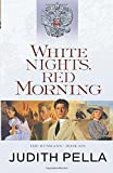 White Nights, Red Morning (The Russians)
