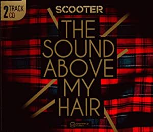 The Sound Above My Hair