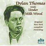Dylan Thomas Reads Under Milk Wood