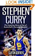 #10: Stephen Curry: The Inspiring Story of One of Basketball's Sharpest Shooters (Basketball Biography Books)