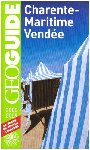 Charente Maritime Vendée (ancienne édition) par Sabine Albertini, Balthazar Braconnier, Hugues Demeude, Pierre Guitton