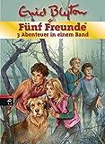 Fünf Freunde - 3 Abenteuer in einem Band von Enid Blyton
