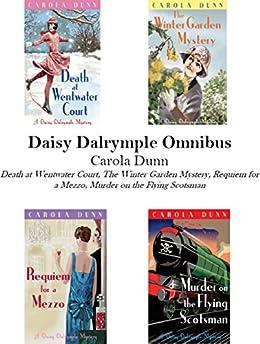 Daisy Dalrymple Omnibus (Books 1-4) (English Edition) von [Dunn, Carola]