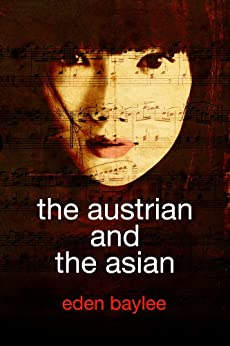 The Austrian and the Asian (English Edition) di [Baylee, Eden]
