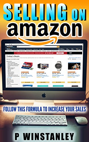Amazon Seller Central: Selling on Amazon (English Edition)
