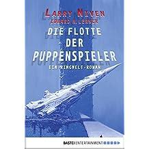 Die Flotte der Puppenspieler: Ein Ringwelt-Roman