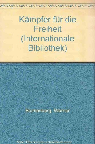 Kämpfer für die Freiheit (Internationale Bibliothek)