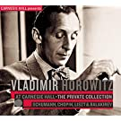 Vladimir Horowitz at Carnegie Hall ??? Private Collection: Schumann, Chopin, Liszt & Balakirev (2009-08-31)