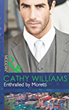 Enthralled by Moretti (Mills & Boon Modern)