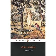 Paradise Lost - John Milton [Oxford world's classics] (Annotated)