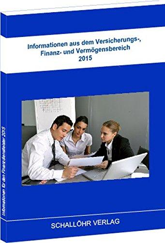 Informationen aus dem Versicherungs-, Finanz- und Vermögensbereich 2015