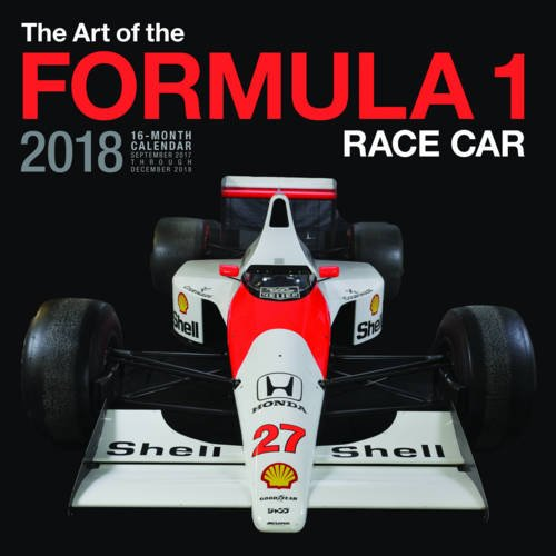 art-of-the-formula-1-race-car-2018-16-month-calendar-includes-september-2017-through-december-2018