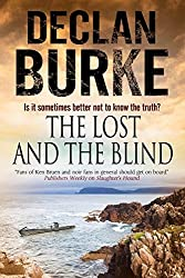 The Lost and the Blind: A Contemporary Thriller Set in Rural Ireland (Large Print) by Declan Burke (2015-08-25)