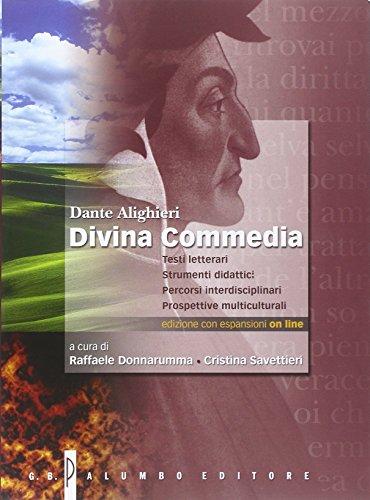 Divina commedia. Testi letterari, strumenti didattici, percorsi interdisiciplinari. Con e-book. Con espansione online