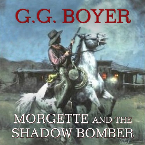 Morgette and the Shadow Bomber  Audiolibri