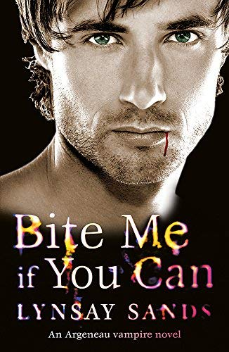 Bite Me If You Can (Argeneau Vampire) by Lynsay Sands (2011-02-01)