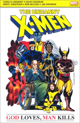 Uncanny X-men: God Loves, Man Kills