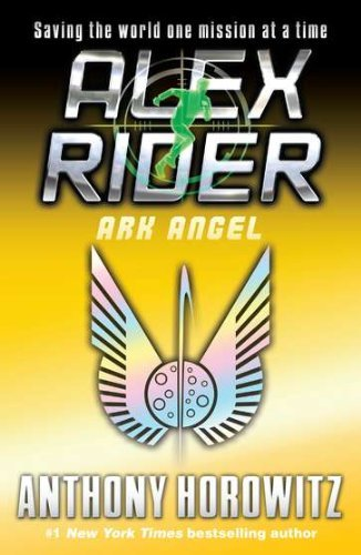 By Anthony Horowitz: Ark Angel (Alex Rider Adventure)