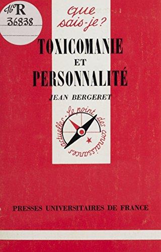 Toxicomanie et personnalité (Que sais-je ? t. 1941)