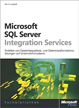 Microsoft SQL Server Integration Services von [Jungbluth, Bernd]