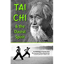 Tai Chi and the Daoist Spirit  (English Edition)