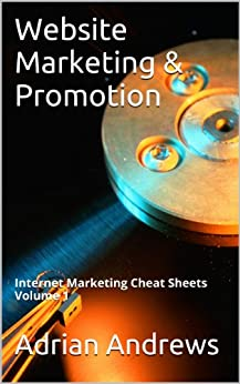 Website Marketing and Promotion (Internet Marketing Cheat Sheets Book 1) (English Edition) par [Andrews, Adrian]