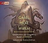 Die Gabel, die Hexe und der Wurm. Geschichten aus Alagaësia. Band 1: Eragon: Die Eragon-Saga