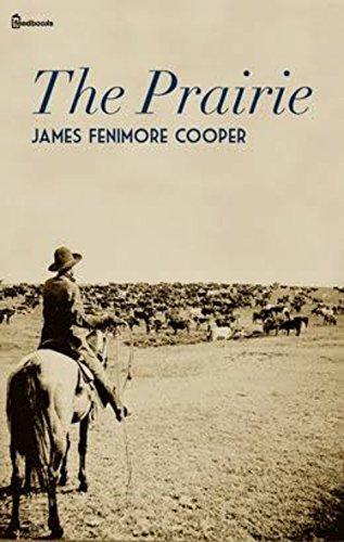 The prairie (English Edition)