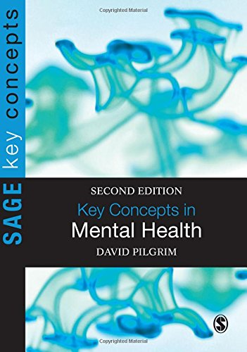 Key Concepts in Mental Health, Second Edition (SAGE Key Concepts series)