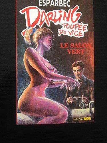 Darling, poupée du vice, Tome 21 : Le salon vert