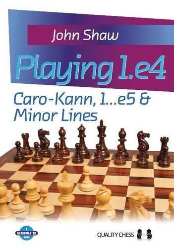 Price comparison product image Playing 1.e4 – Caro-Kann,  1...e5 & Minor Lines (Grandmaster Guides)