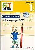 FiT FÜR DIE SCHULE Deutsch. Schreibschrift üben: Schulausgangsschrift 1. Klasse (Fit für die Schule / Das musst du wissen!)