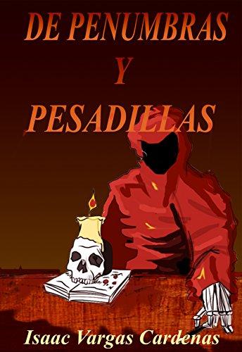 De penumbras y pesadillas por Isaac Vargas