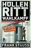 Image de Höllenritt Wahlkampf - Ein Insider-Bericht