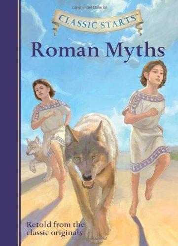 Classic Starts???: Roman Myths (Classic StartsTM Series) by Diane Namm (2014-01-07)
