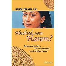 Abschied vom Harem?: Selbstbilder - Fremdbilder muslimischer Frauen