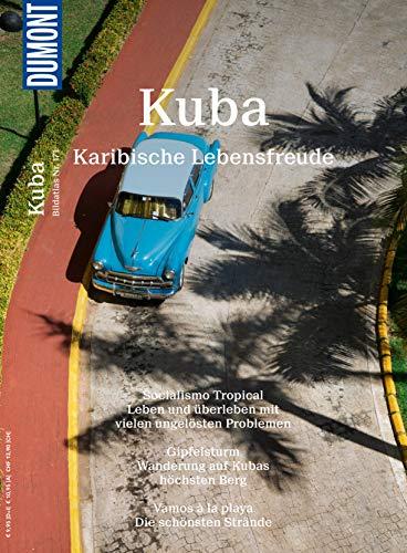 DuMont BILDATLAS Kuba: Karibische Lebensfreude (DuMont BILDATLAS E-Book)