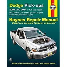 Dodge Pick-Ups Automotive Repair Manual: 2009 to 2014 (Hayne's Automotive Repair Manual)