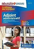 Adjoint administratif, Catégorie C : Toutes fonctions publiques, concours et examens professionnels
