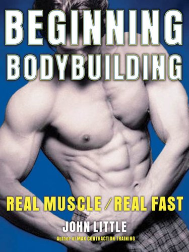 Free Download Beginning Bodybuilding Real Muscle Real Fast Vaniacortinacankerworm