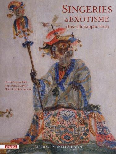 Singeries & exotisme chez Christophe Huet par Nicole Garnier-Pelle