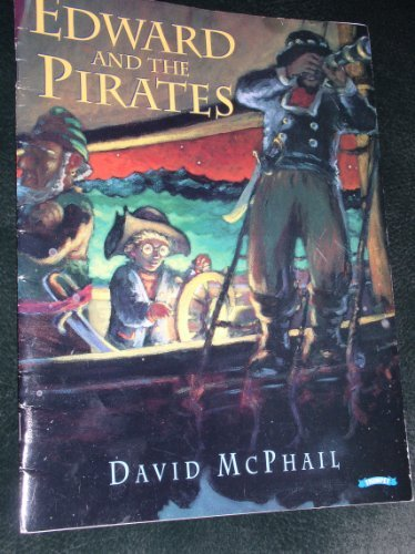 Edward and the pirates by David M McPhail (1998-08-01)