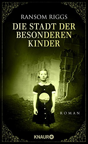 Buchseite und Rezensionen zu 'Die Stadt der besonderen Kinder: Roman' von Ransom Riggs